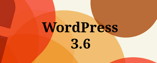 WordPress 3.6: Jazzed Up And Released Into The Wild!